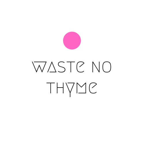 Waste no Thyme